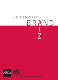 Dictionary of Brand - image taken from AIGA Los Angeles